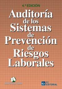 Auditoría de los sistemas de prevención de riesgos laborales